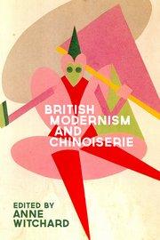 British Modernism and Chinoiserie
